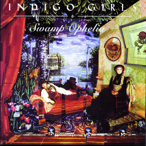 Swamp Ophelia - Indigo Girls