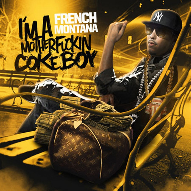 French Montana Im a Motherfckin Coke Boy album cover