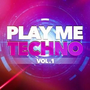 Play Me Techno, Vol. 1 album