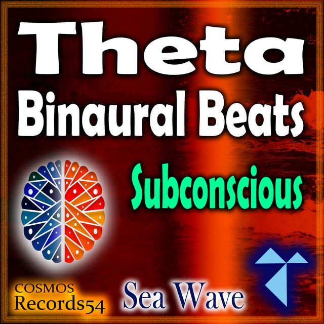 Theta Sea Wave - Subconscious (Binaural Beats - Isochronic Tones