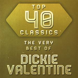 Top 40 Classics - The Very Best of Dickie Valentine album