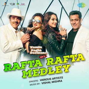 "Rafta Rafta Medley (From ""Yamla Pagla Deewana Phir Se"") - Single Albümü"