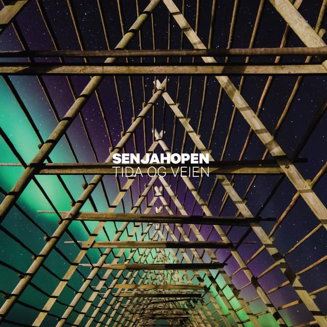 Tida Og Veien by Senjahopen on Spotify