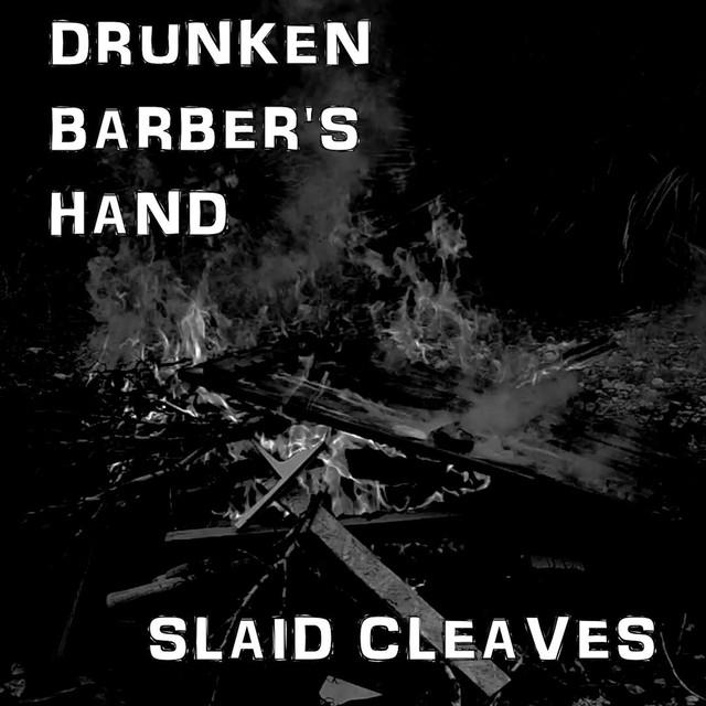 Drunken Barber's Hand