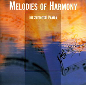 Melodies Of Harmony - Martin Nystrom