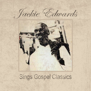 Jackie Edwards: Sings Gospel Classics album