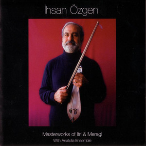 Masterworks of Itri & Meragi Albümü