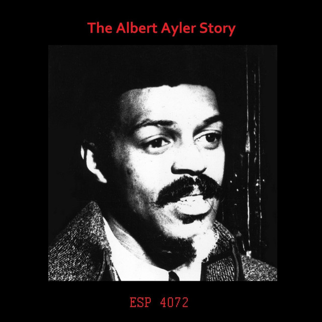 The Albert Ayler Story