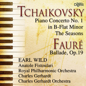 Tchaikovsky: Piano Concerto No. 1 in B-Flat Minor; The Seasons - Fauré: Ballade, Op. 19 album