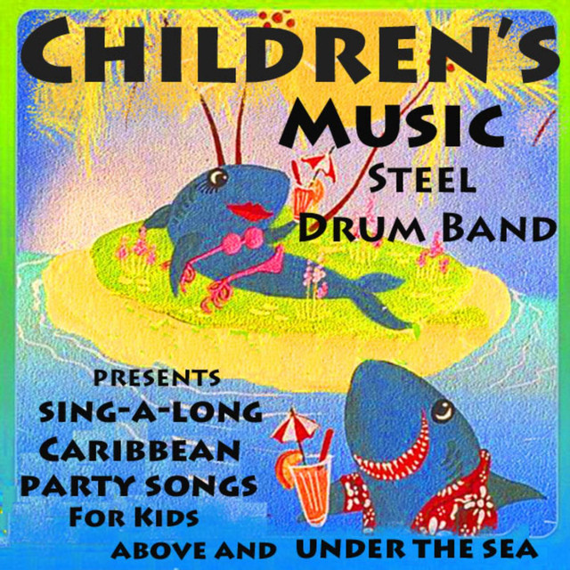 Children's Music Steel Drum Band Presents Caribbean Sing-a
