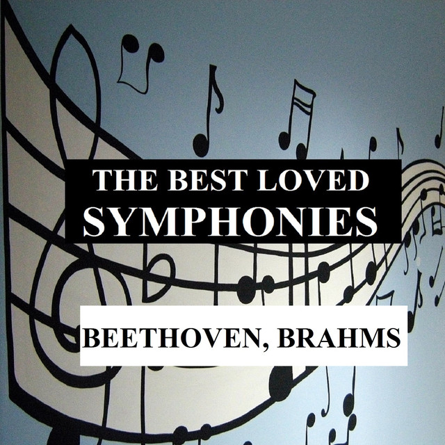 The Best Loved Symphonies - Beethoven, Brahms Albumcover