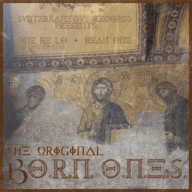 The Original B.O.R.N. O.N.E.S.