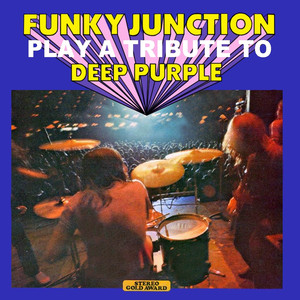 Funky Junction Play a Tribute to Deep Purple (Stereo Gold Award) album
