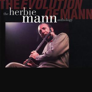 The Evolution Of Mann: The Herbie Mann Anthology album