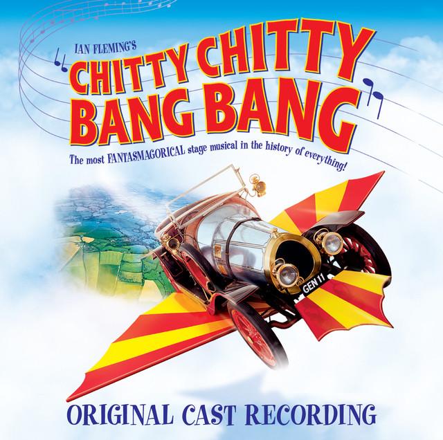 Robert B. Sherman, Richard M. Sherman, Original London Cast of Chitty Chitty Bang Bang Chitty Chitty Bang Bang (Original London Cast Recording) album cover