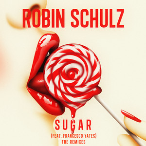 Sugar (feat. Francesco Yates) [The Remixes] Albumcover