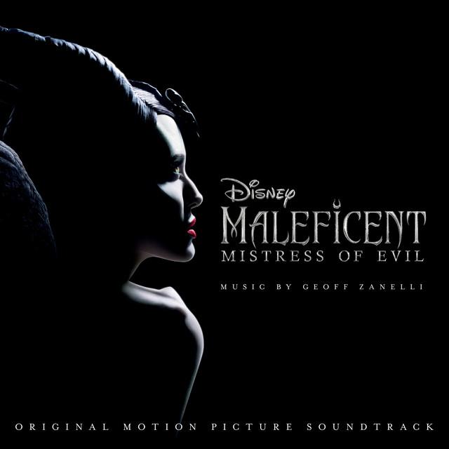 Maleficent: Mistress of Evil (Original Motion Picture Soundtrack)