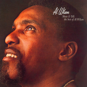 Show & Tell: The Best of Al Wilson album