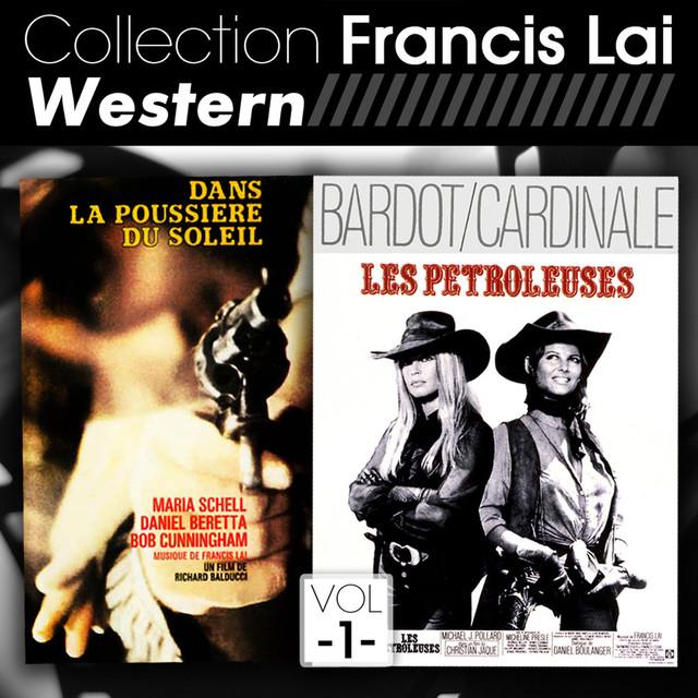 Collection Francis Lai - Western, Vol. 1 (Bandes originales de films)