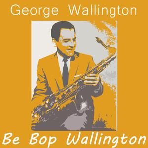 Be Bop Wallington
