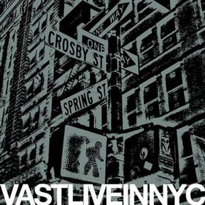 Vast Live in New York City album
