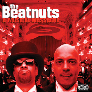 The Beatnuts, Triple Seis, Marlon 'Perro' Manson Beatnuts Forever featuring Triple Seis and Marlon