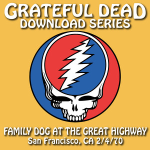 Download Series Family Dog at the Great Highway: 7/4/70 (Family Dog at the Great Highway, San Francisco, CA) Albumcover