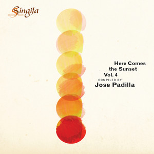 Here Comes The Sunset Vol. 4 (Compiled By Jose Padilla) album