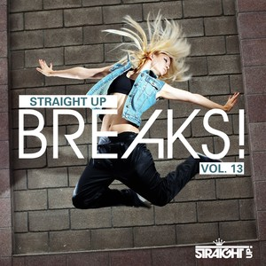 Straight Up Breaks! Vol. 13 Albumcover