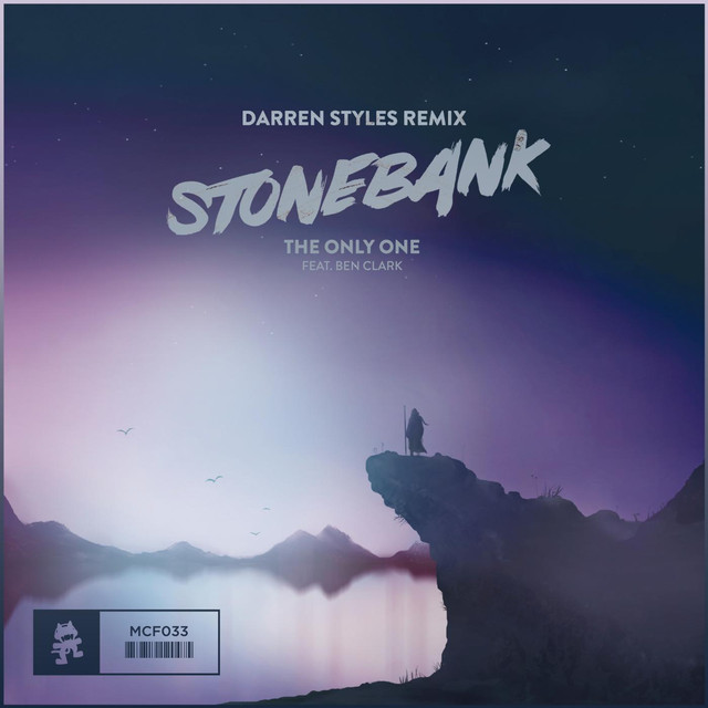 The Only One (Darren Styles Remix) [feat. Ben Clark]