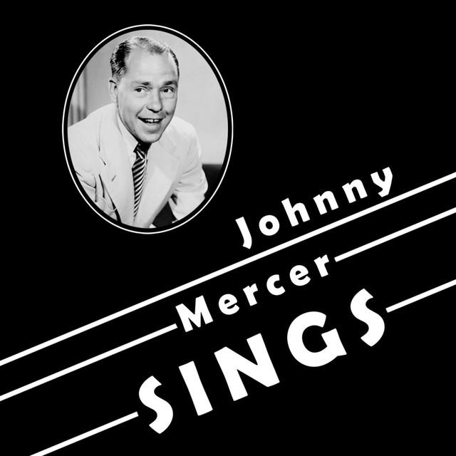 Johnny Mercer Sings