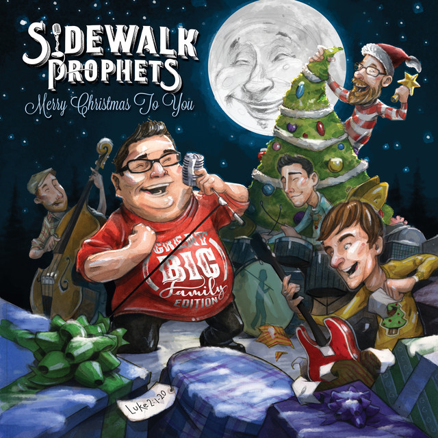 Album cover for Merry Christmas To You (Great Big Family Edition) by Sidewalk Prophets