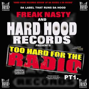 Hard Hood Presents: Too Hard for the Radio Pt. 1 album