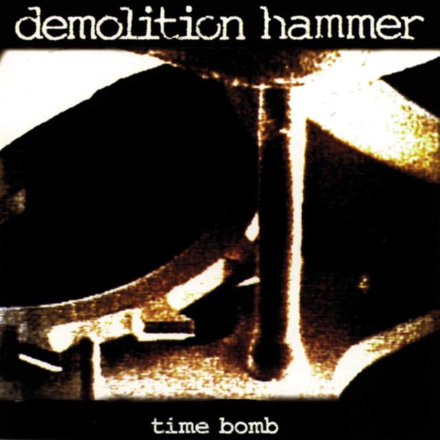 Demolition Hammer Time Bomb album cover