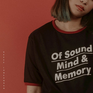 Of Sound Mind & Memory - Reese Lansangan