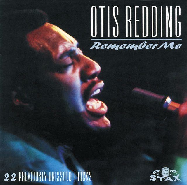 Remember Me by Otis Redding on Spotify
