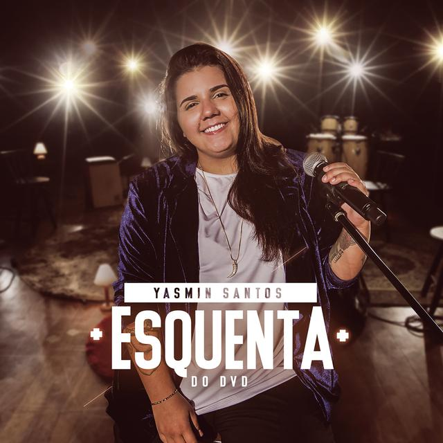 Album cover for Esquenta do DVD by Yasmin Santos