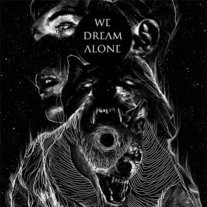 We Dream Alone, Bring Down Their Heaven på Spotify
