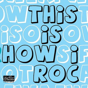 This Is How I Roc – 2009 Yep Roc Records Label Sampler
