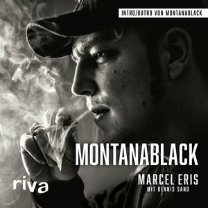 Montanablack (Vom Junkie zum YouTuber) Audiobook