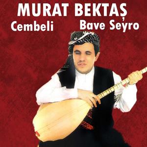 Cembeli / Bave Seyro Albümü