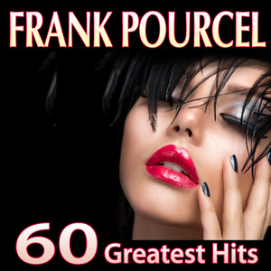 Frank Pourcel. 60 Greatest Hits Albümü