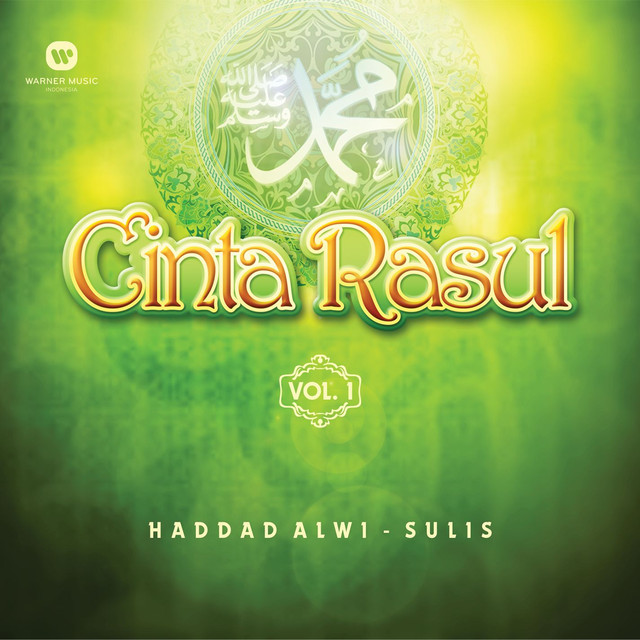 Cinta Rasul Vol.1 by Haddad Alwi on Spotify