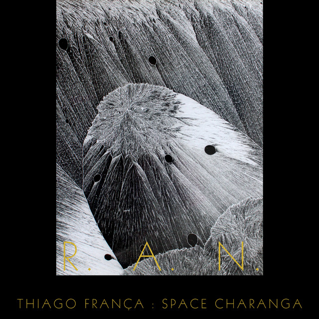 Album cover for Space Charanga: R. A. N. by Thiago França