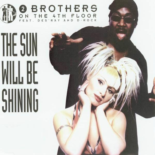 The Sun Will Be Shining