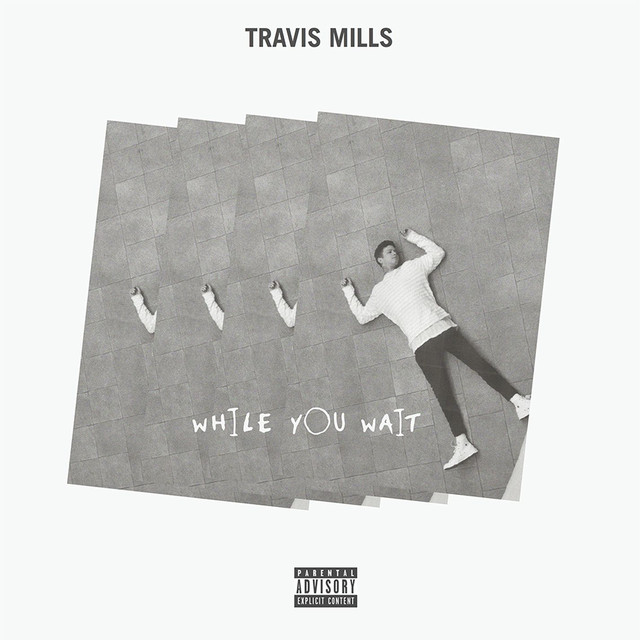 Album cover for While You Wait by Travis Mills