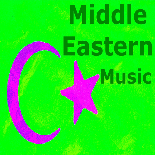 Middle Eastern Music (Near East Music) by Various Artists on