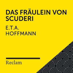 E.T.A. Hoffmann: Das Fräulein von Scuderi (Reclam Hörbuch) Audiobook