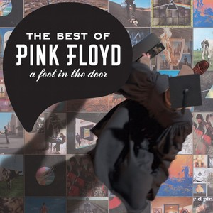The Best Of Pink Floyd: A Foot In The Door [2011 - Remaster] (2011 Remastered Version) Albumcover