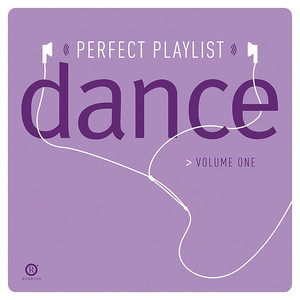 Perfect Playlist Dance, Vol. One Albümü
